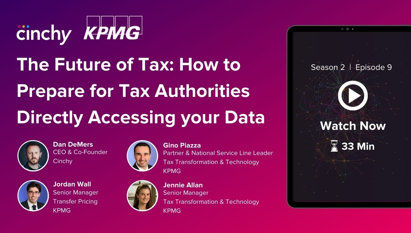 [Season 2 Ep. 9] The Future of Tax - How to Prepare for Tax Authorities Directly Accessing Your Data.
