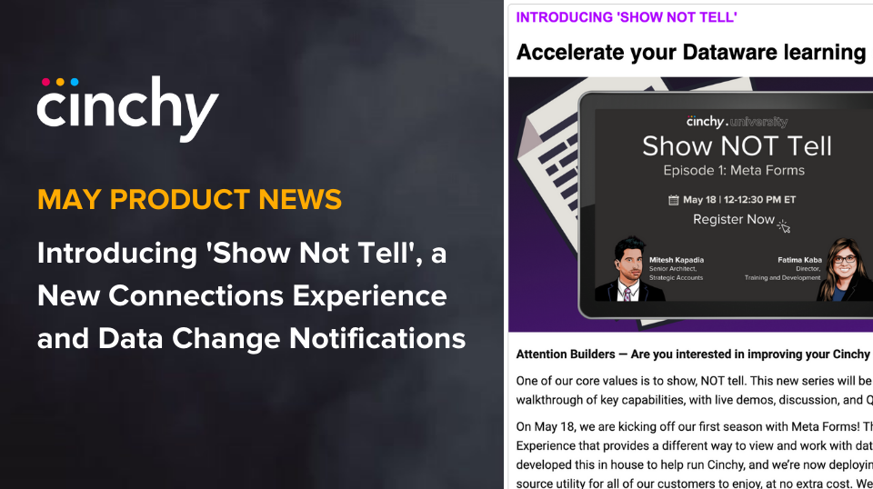 [Read] Cinchy Product News for May: Introducing 'Show Not Tell', a New Connections Experience and Data Change Notifications