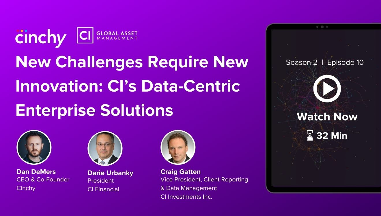 [Season 2 Ep. 10] New Challenges Require New Innovation - CI's Data-Centric Enterprise Solutions